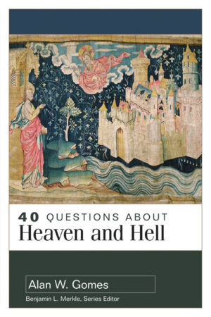 cover image of 40 Questions About Heaven and Hell